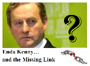 Enda Kenny & the Missing Link..